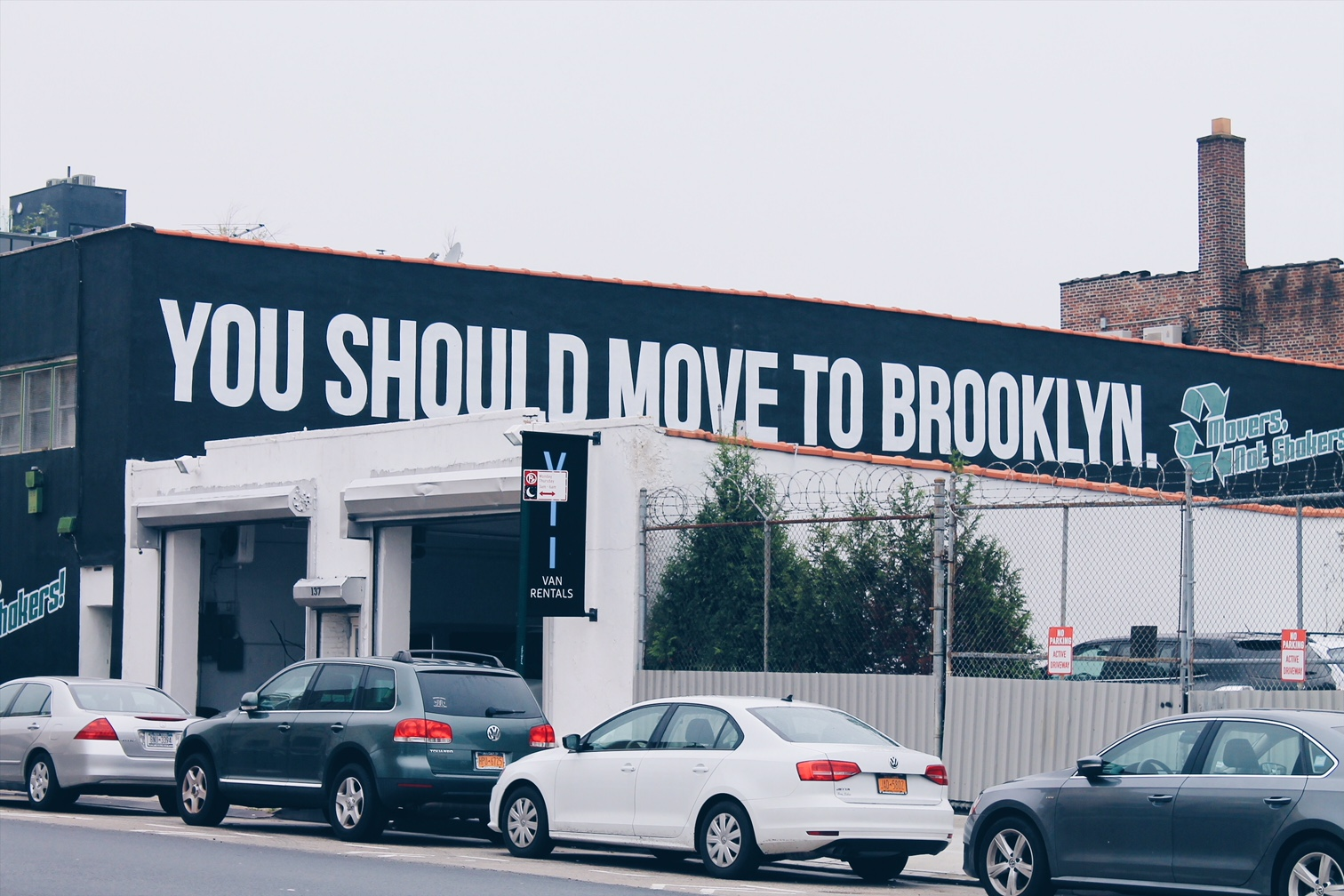 You should move to Brooklyn, panneau de déménagement